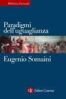 Paradigmi dell'uguaglianza - Eugenio Somaini