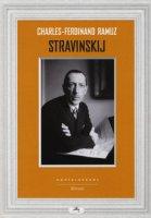 Stravinskij - Ramuz Charles Ferdinand