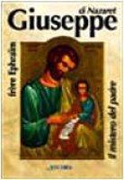 Giuseppe di Nazaret. Il mistero del Padre - Éphraïm