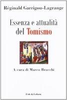 Essenza e attualità del Tomismo - Garrigou Lagrange Réginald
