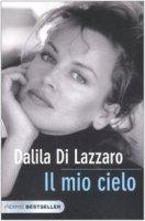 Il mio cielo - Dalila Di Lazzaro
