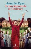 Il coro femminile di Chilbury - Ryan Jennifer