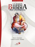 La nuova Bibbia per la famiglia 7�. Volume A.T. - Aa. Vv.