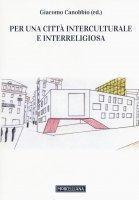 Per una città interculturale e interreligiosa