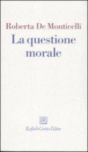 Copertina di 'La questione morale'