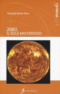 Copertina di '2083. Il sole misterioso'