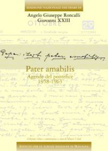 Copertina di 'Pater amabilis. Agende del pontefice 1958-1963. Ediz. critica'