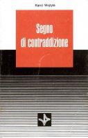 Segno di contraddizione - Giovanni Paolo II