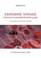 Fantastic voyage - Michele Papa
