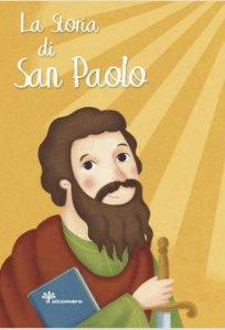 Copertina di 'La storia di San Paolo'