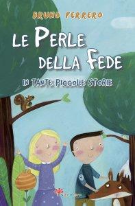 Copertina di 'Le perle della fede in tante piccole storie'