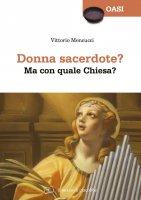 Donne sacerdote? - Vittorio Mencucci
