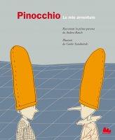 Pinocchio. Le mie avventure - Andrea Rauch