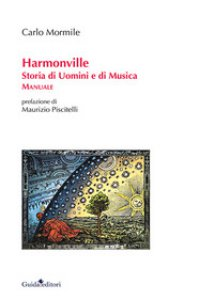 Copertina di 'Harmonville. Storia di uomini e di musica'