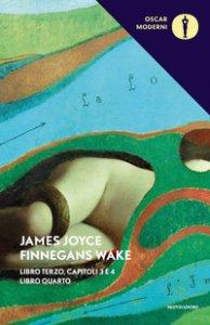 Copertina di 'Finnegans Wake. Testo inglese a fronte. Vol. 3-4'