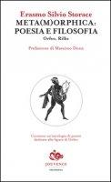 Meta(m)orphica: poesia e filosofia. Orfeo, Rilke - Storace Erasmo Silvio