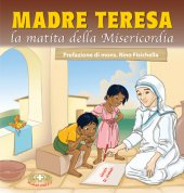 Madre Teresa la matita della misericordia