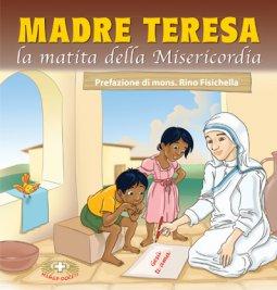 Copertina di 'Madre Teresa la matita della misericordia'