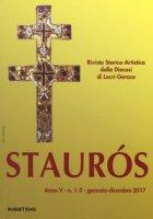 Staurós. Rivista storico-artistica della diocesi di Locri-Gerace (2017). Vol. 1-2