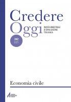 Credereoggi vol.242 -  Economia civile - AA.VV.
