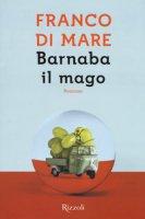 Barnaba il mago - Di Mare Franco