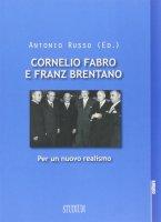 Cornelio Fabro e Franz Brentano - Antonio Russo