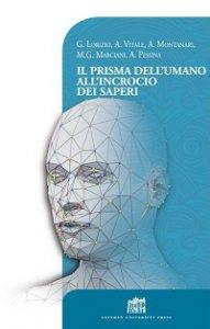 Copertina di 'Il prisma dell'umano all'incrocio dei saperi'