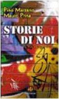 Storie di noi e di un raggio di sole - Marzario Pino, Prina Mauro
