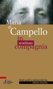 Copertina di 'Maria di Campello. In sconfinata compagnia'