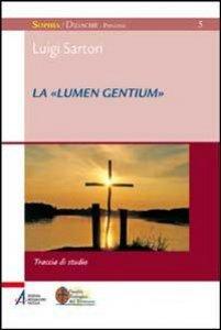 Copertina di 'La «Lumen gentium»'