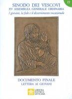 I giovani, la fede e il discernimento vocazionale. Documento finale - Sinodo dei Vescovi