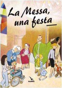 Copertina di 'La messa, una festa'