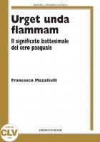 Urget unda flammam - Francesco Mazzitelli
