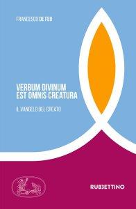 Copertina di 'Verbum divinum est ominis creatura'