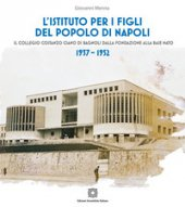 L' Istituto per i Figli del popolo di Napoli - Menna Giovanni