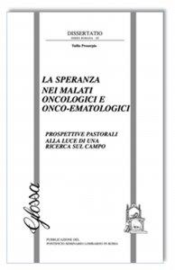 Copertina di 'La speranza nei malati oncologici o onco-ematologici'
