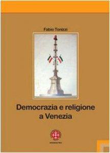 Copertina di 'Democrazia e religione a Venezia'
