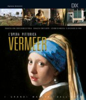 Vermeer. L'opera pittorica completa - Antonini Agnese