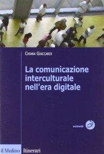 Copertina di 'La comunicazione interculturale nell'era digitale'