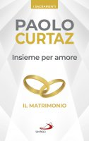 Insieme per amore - Paolo Curtaz