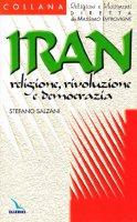 Iran: religione, rivoluzione e democrazia - Salzani Stefano, Zoccatelli Pierluigi