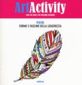 Art activity. Piume. Forme e fascino della leggerezza