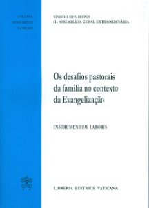 Copertina di 'Os desafios pastorais de familia no contexto da Evangelizacao. Instrumentum laboris'