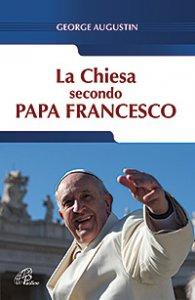 Copertina di 'La Chiesa secondo Papa Francesco'