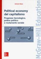 Political economy del capitalismo. Progresso tecnologico, potere politico e mutamento sociale - Russo Antonio