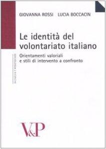 Copertina di 'Le identità del volontariato italiano. Orientamenti valoriali e stili di intervento a confronto'