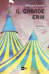 Copertina di 'Il grande Erik'
