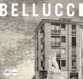 Renzo Bellucci. Opere e progetti. Ediz. illustrata