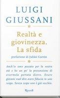 Realtà e giovinezza - Luigi Giussani
