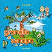 La parabola del granello di senape - Esposito Clara